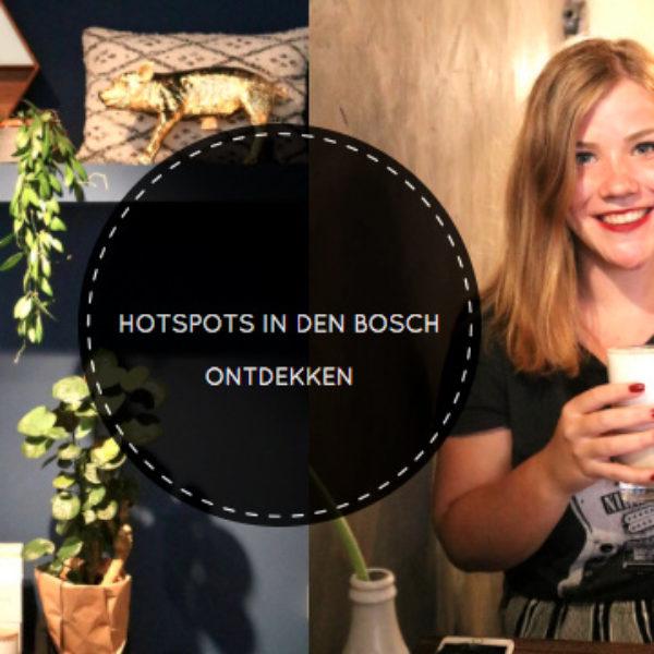 VLOG | Hotspots ontdekken in Den Bosch.