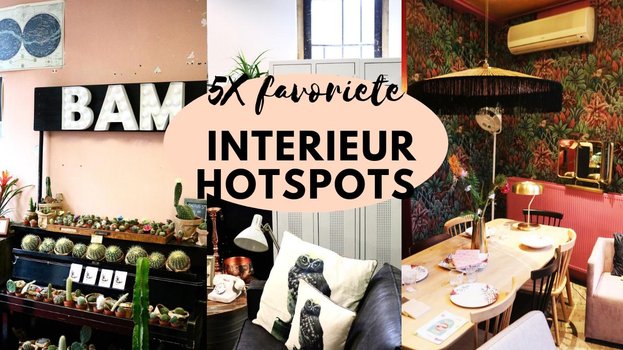 5X mijn favoriete interieur hotspots in héél Nederland!