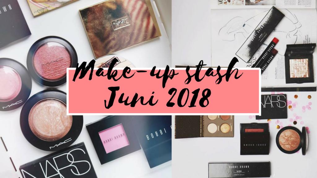 Mijn make-up stash/collectie 2018 ☆