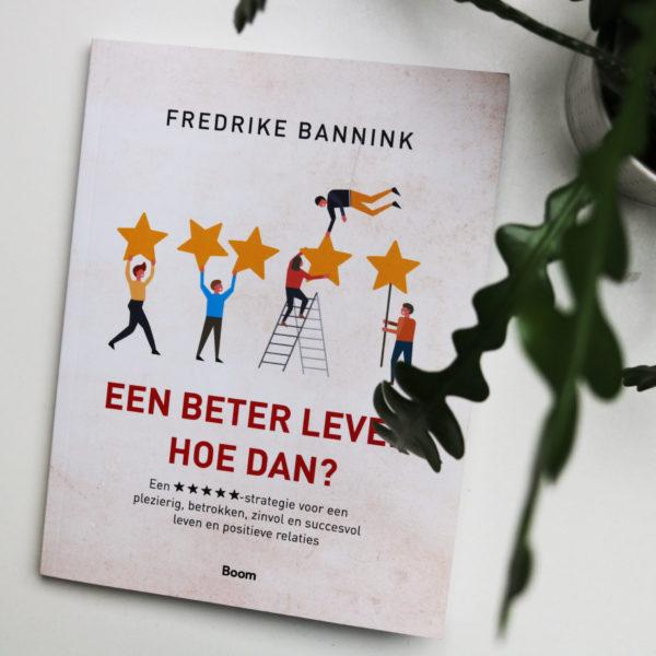 Leesvoer | Een beter leven, hoe dan? – Fredrike Bannink